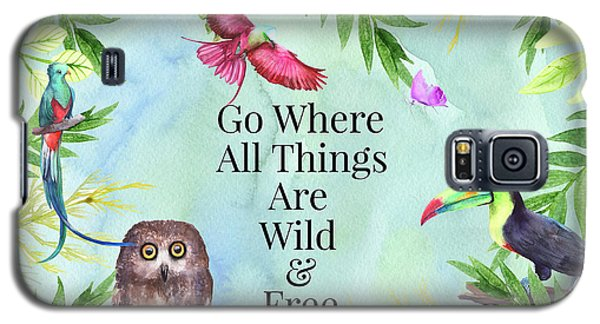 Galaxy S5 Case featuring the digital art Wild And Free by Colleen Taylor