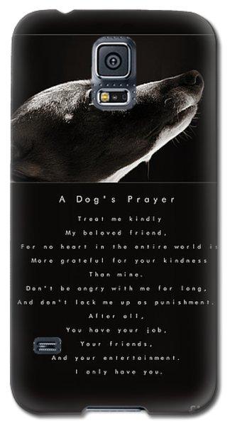 A Dog's Prayer Galaxy S5 Case by Angela Rath