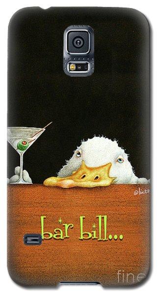 Bar Bill... Galaxy S5 Case
