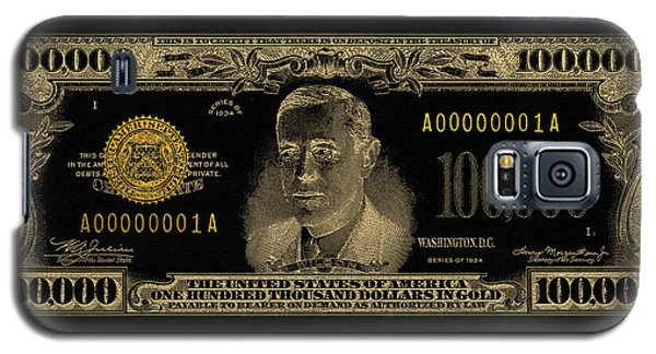 Galaxy S5 Case featuring the digital art U.s. One Hundred Thousand Dollar Bill - 1934 $100000 Usd Treasury Note In Gold On Black  by Serge Averbukh