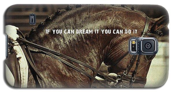 Dream It Quote Galaxy S5 Case