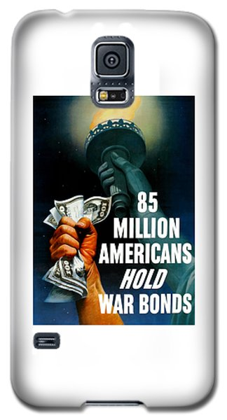 Statue Of Liberty Galaxy S5 Case - 85 Million Americans Hold War Bonds  by War Is Hell Store