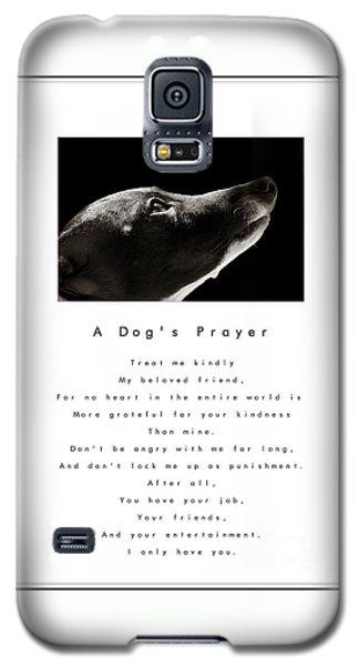 A Dog's Prayer - White Galaxy S5 Case by Angela Rath