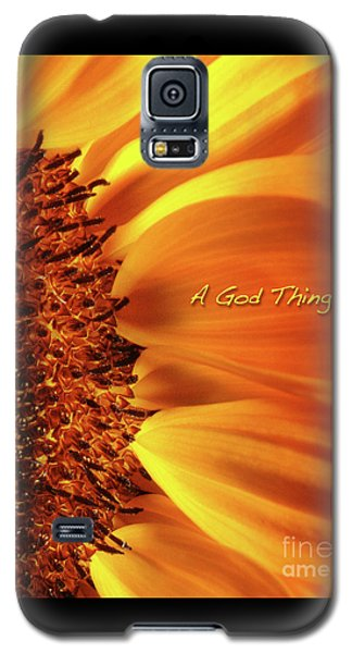Galaxy S5 Case featuring the photograph A God Thing-2 by Shevon Johnson