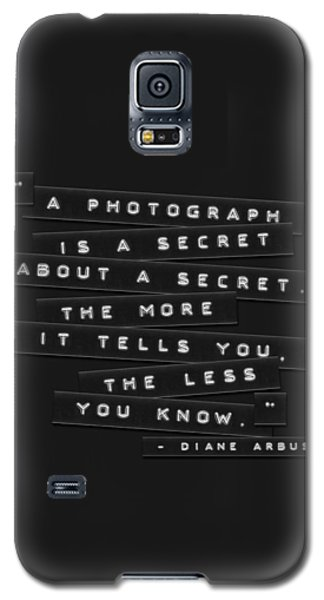 A Photograph Is A Secret Embossed Labels Galaxy S5 Case