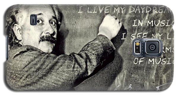 Albert Einstein, Physicist Who Loved Music Galaxy S5 Case
