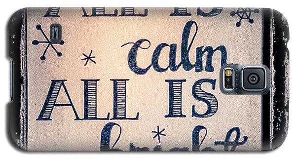 All Is Calm Galaxy S5 Case