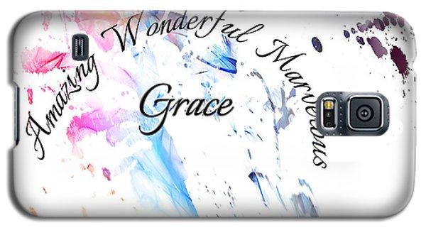 Amazing Wonderful Marvelous Grace Galaxy S5 Case