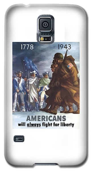 Americans Will Always Fight For Liberty Galaxy S5 Case by War Is Hell Store