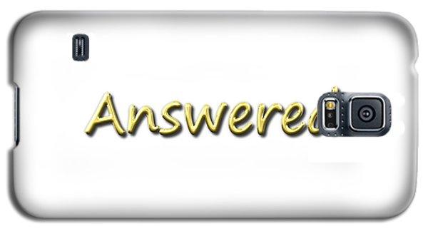 Answered Galaxy S5 Case