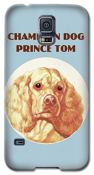 Champion Dog Prince Tom Galaxy S5 Case