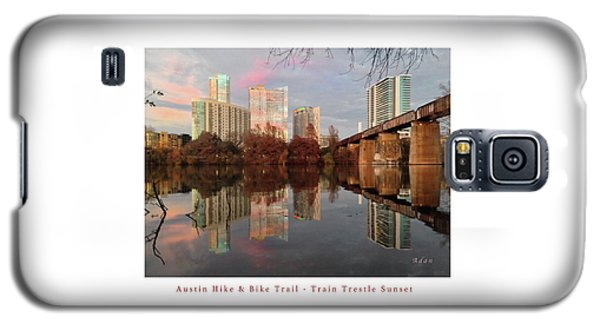 Austin Hike And Bike Trail - Train Trestle 1 Sunset Left Greeting Card Poster - Over Lady Bird Lake Galaxy S5 Case