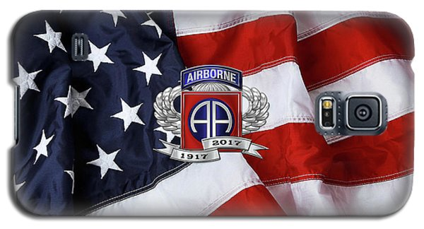 82nd Airborne Division 100th Anniversary Insignia Over American Flag  Galaxy S5 Case