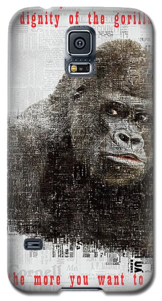 The Dignity Of A Gorilla Galaxy S5 Case