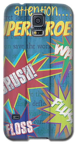 Superhero Galaxy S5 Case - Attention Superheroes by Debbie DeWitt