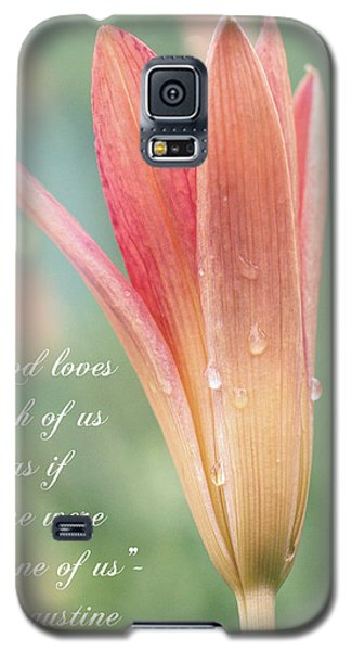 Augustine Quote God Loves Each Of Us With Opening Lily Galaxy S5 Case