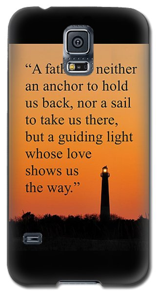 Barnegat Lighthouse With Father Quote Galaxy S5 Case