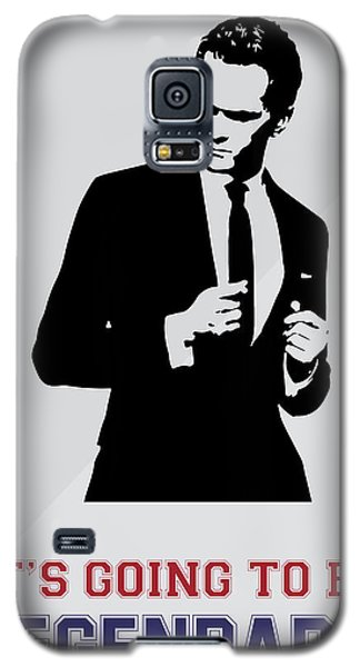 Barney Stinson Poster How I Met Your Mother - It's Going To Be Legendary Galaxy S5 Case