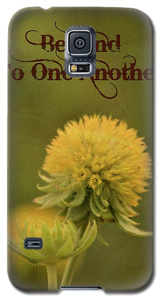 Be Kind To One Another Galaxy S5 Case by Trish Tritz