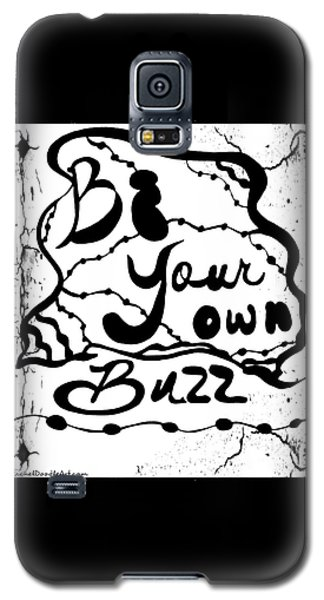Be Your Own Buzz Galaxy S5 Case