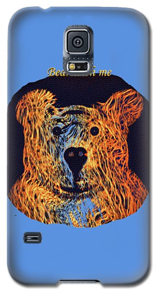 Bear With Me Galaxy S5 Case