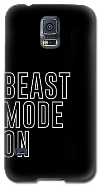 Beast Mode On - Gym Quotes - Minimalist Print - Typography - Quote Poster Galaxy S5 Case