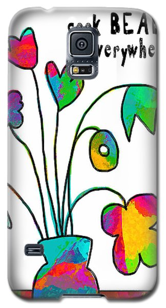 Galaxy S5 Case featuring the painting Beauty Everywhere by Lisa Weedn