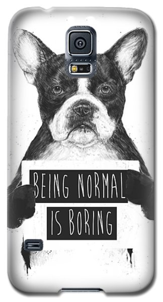 Dog Galaxy S5 Case - Being Normal Is Boring by Balazs Solti