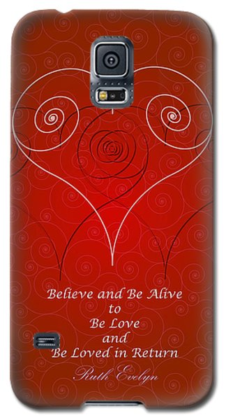 Believe And Be Alive Galaxy S5 Case