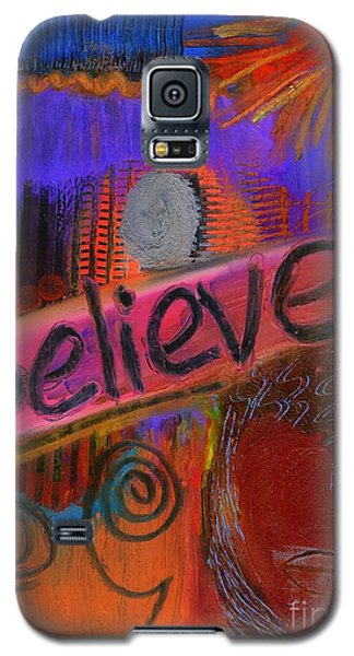 Galaxy S5 Case featuring the painting Believe Conceive Achieve by Angela L Walker