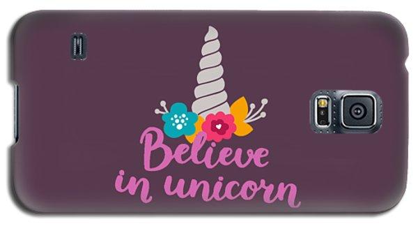 Believe In Unicorn Galaxy S5 Case