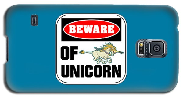 Beware Of Unicorn Galaxy S5 Case by J L Meadows