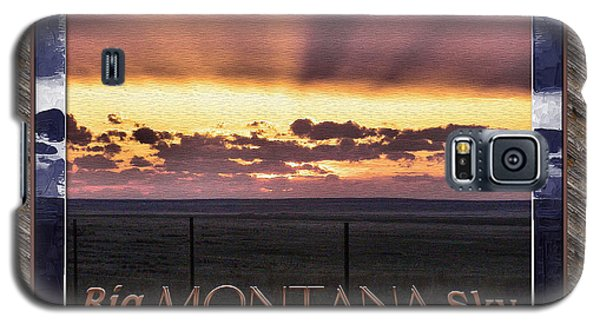 Galaxy S5 Case featuring the photograph Big Montana Sky by Susan Kinney
