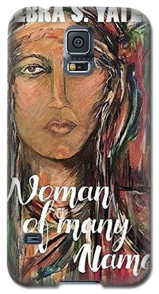 Galaxy S5 Case featuring the painting book illustration,Nancy Ward by Dawn Fisher
