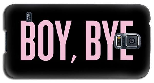 Boy, Bye Galaxy S5 Case by Randi Fayat