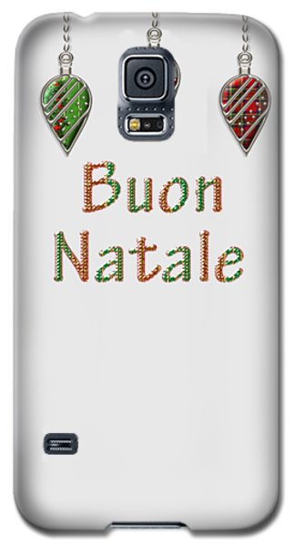 Buon Natale Italian Merry Christmas Galaxy S5 Case