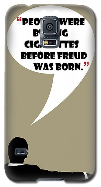 Buying Cigarettes - Mad Men Poster Don Draper Quote Galaxy S5 Case