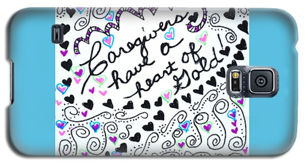 Caregiver Hearts Galaxy S5 Case