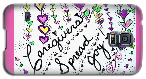 Caregivers Spread Joy Galaxy S5 Case