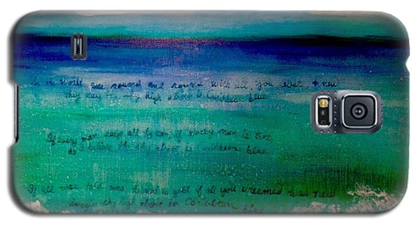 Caribbean Blue Words That Float On The Water  Galaxy S5 Case