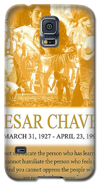 Cesar Chavez Poster Galaxy S5 Case by John Keaton