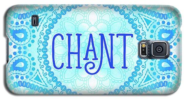 Chant Galaxy S5 Case by Tammy Wetzel
