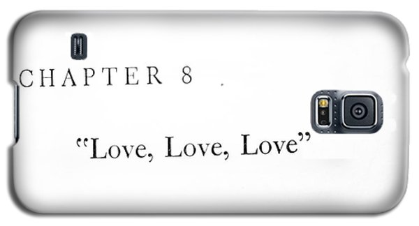 Chapter 8 Love Love Love Squared Galaxy S5 Case by Toni Hopper