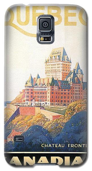 Chateau Frontenac Luxury Hotel In Quebec, Canada - Vintage Travel Advertising Poster Galaxy S5 Case