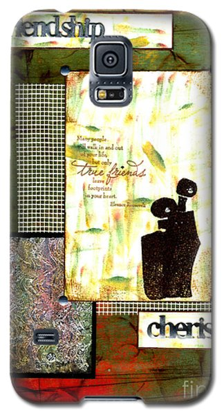 Cherished Friends Galaxy S5 Case