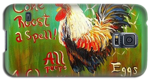 Galaxy S5 Case featuring the painting Chicken Welcome 3 by Belinda Lawson