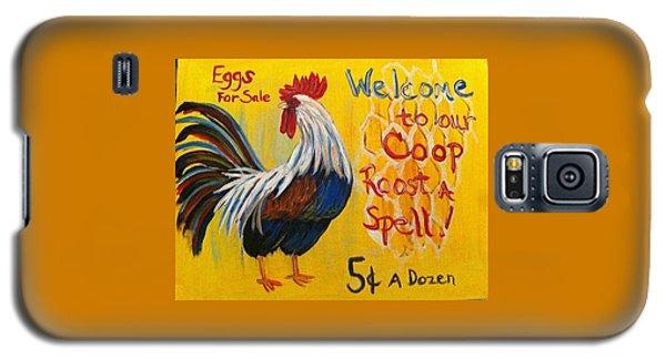 Chicken Welcome Sign 7 Galaxy S5 Case
