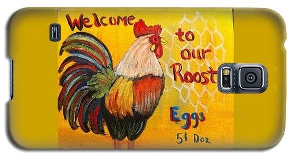 Chicken Welcome Sign 8 Galaxy S5 Case