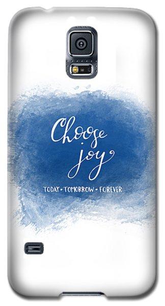Choose Joy Galaxy S5 Case