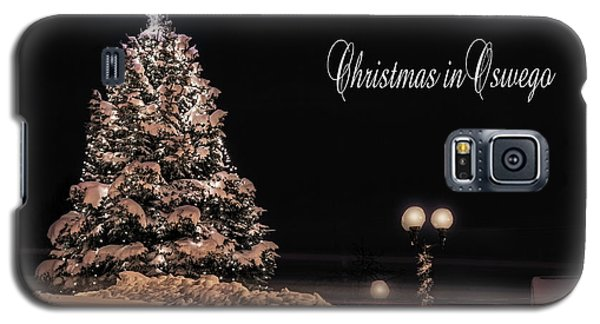 Galaxy S5 Case featuring the photograph Christmas In Oswego by Everet Regal